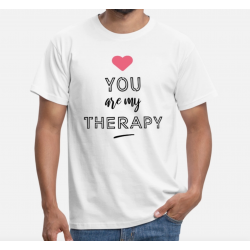 TSHIRT HOMME - You are my therapy with heart
